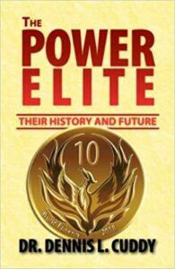 Power Elite by Dennis L. Cuddy